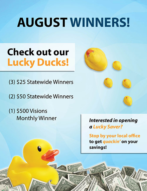 July Winners - Three $25 statewide winners, two $50 statewide winner, one $500 Visions monthly winner