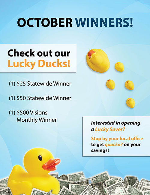October Winners - One $25 statewide winner, one $50 statewide winner, one $500 Visions monthly winner