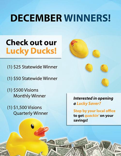 December Winners - One $25 statewide winner, one $50 statewide winner, one $500 Visions monthly winner, and one $1,500 Visions quarterly winner